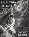 La última guerra, cuentos y poemas de ciencia ficción - Amado Nervo