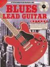 Blues Lead Guitar Method Bk/CD: For Beginner to Advanced Blues Guitarists - Peter Gelling