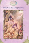 Vidia and the Fairy Crown - Laura Driscoll, Judith Holmes Clarke