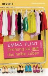 Ordnung ist nur das halbe Leben: Roman (German Edition) - Emma Flint