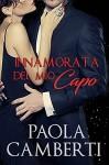Innamorata del mio capo - Paola Camberti