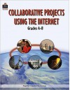 Collaborative Projects Using the Internet - Betsy Burgess, Edward B. Fry, Patricia Robertson