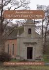 Annotations to T.S. Eliot's Four Quartets - Herman Servotte, Ethel Grene