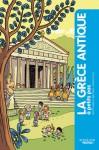 La Grèce Antique à petits pas - Eric Dars, Éric Teyssier, Vincent Caut
