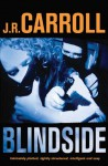 Blindside - J.R. Carroll