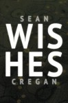 Wishes - Sean Cregan