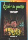 Sous-Sol Interdit (Chair de Poule #17) - R.L. Stine