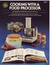 Cooking With A Food Processor - General Electric