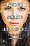 Fammi sentire importante (Significance Series Vol. 1) (Italian Edition) - Shelly Crane