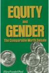 Equity And Gender: The Comparable Worth Debate - Ellen Frankel Paul