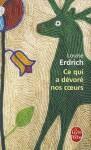 Ce Qui a DeVore Nos Coeurs - Louise Erdrich, Isabelle Reinharez