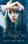 The Merciful Scar - Rebecca St. James, Nancy Rue