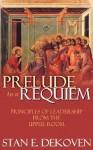 Prelude to a Requiem - Stan DeKoven
