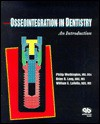 Osseointegration in Dentistry: An Introduction - Philip Worthington