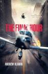 The Final Hour (The Homelanders) - Andrew Klavan
