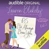P.S. It's Always Been You: Part 2 - Lauren Blakely