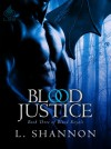 Blood Justice - L. Shannon