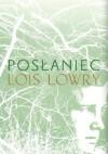 Posłaniec - Paulina Braiter, Lois Lowry