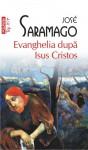 Evanghelia după Isus Cristos - José Saramago, Mioara Caragea