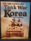 Tank War Korea (Tanks Illustrated, No. 14) - Simon Dunstan