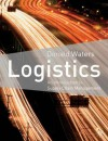 Logistics: An Introduction to Supply Chain Management - Donald Waters