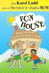 Fun House - Karol Ladd