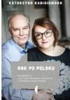Rak po polsku - Katarzyna Kubisiowska