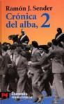 Crónica del alba, 2 - Ramón José Sender