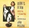 Kręciek i plankton - Boris Vian, Jan Peszek