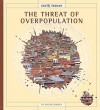 The Threat Of Overpopulation (Earth Issues) - Valerie Bodden