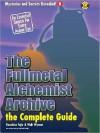 The Fullmetal Alchemist Archive - The Complete Guide - Kazuhisa Fujie, Matthew Lane, Walt Wyman