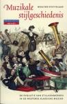Muzikale Stijlgeschiedenis: de Evolutie Van Stijlkenmerken in de Westerse Klassieke Muziek - Wouter Steffelaar