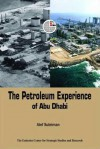 The Petroleum Experience of Abu Dhabi - Atef Suleiman, The Emirates Center for Strategic Studies and Research