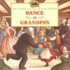Dance at Grandpa's (My First Little House) - Laura Ingalls Wilder, Renee Graef