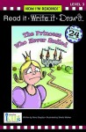 The Princess Who Never Smiled (Now I'm Reading! Read It, Write It, Draw It: Level 3) - Nora Gaydos