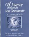 A Journey Through the New Testament: A Listening Guide - Elmer L. Towns