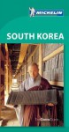 Michelin Green Guide South Korea - Michelin Travel Publications