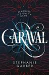 Caraval - Stephanie Garber