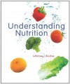 Understanding Nutrition, 12th Edition - Eleanor Noss Whitney, Sharon Rady Rolfes
