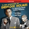 The New Adventures of Sherlock Holmes: The Stuttering Ghosts & Other Mysteries - Arthur Conan Doyle, Anthony Boucher, Denis Green, Leonard Lee, Edith Meiser, Tom Conway, Nigel Bruce, Peggy Webber, Gale Gordon, Jay Novello, Gavin Gordon, Frederick Worlock, Radio Spirits