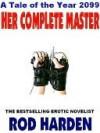 Her Complete Master - Rod Harden