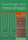 Advanced Processes for 193-NM Immersion Lithography - Yayi Wei, Robert L. Brainard