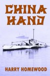 China Hand - Harry Homewood