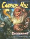 Pathfinder Module: Carrion Hill - Richard Pett