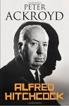 Alfred Hitchcock Hardcover International Edition, May 4, 2015 - Peter Ackroyd