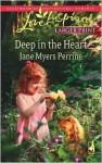 Deep in the Heart - Jane Myers Perrine