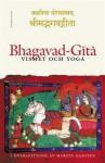 Bhagavad-Gītā: Vishet och yoga - Anonymous, Martin Gansten