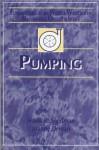 Pumping - Frank R. Spellman, Joanne Drinan