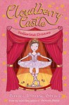 Cloudberry Castle: Ballerina Dreams - Janey Louise Jones