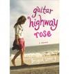 [(Guitar Highway Rose )] [Author: Brigid Lowry] [Jan-2006] - Brigid Lowry